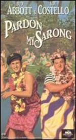 Pardon My Sarong - Erle C. Kenton