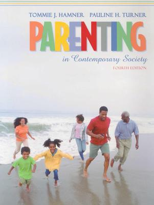 Parenting in Contemporary Society - Hamner, Tommie J, and Turner, Pauline H