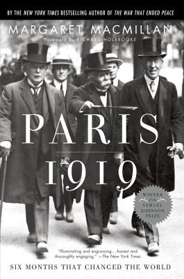Paris 1919: Six Months That Changed the World - MacMillan, Margaret