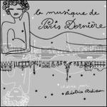 Paris Derniere: The Best Of