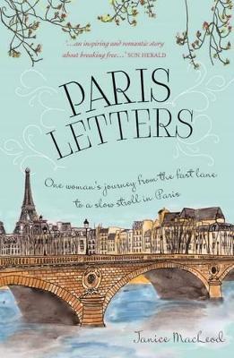Paris Letters - MacLeod, Janice