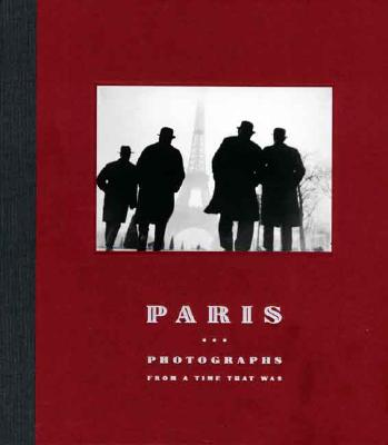 Paris: Photographs from a Time That Was - Travis, David