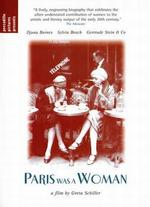 Paris Was a Woman - Greta Schiller