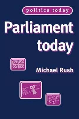 Parliament Today - Rush, Michael