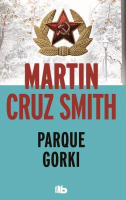 Parque Gorki - Cruz Smith, Martin