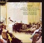 Parry: Violin Sonata; Fantasie Sonata; Twelve Short Pieces