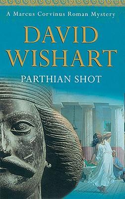 Parthian Shot - Wishart, David, Dr.