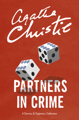 Partners in Crime: A Tommy & Tuppence Collection - Christie, Agatha