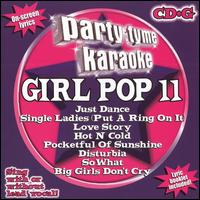 Party Tyme Karaoke: Girl Pop, Vol. 11 - Karaoke