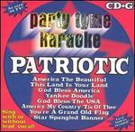 Party Tyme Karaoke: Patriotic [2003]