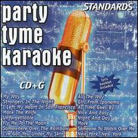 Party Tyme Karaoke: Standards - Karaoke