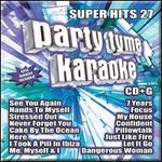 Party Tyme Karaoke: Super Hits, Vol. 27