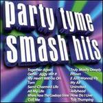 Party Tyme: Smash Hits