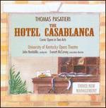 Pasatieri: The Hotel Casablanca