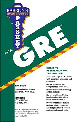 Pass Key to the GRE - Green, Sharon Weiner, and Wolf, Ira K