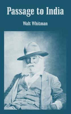 Passage to India - Whitman, Walt