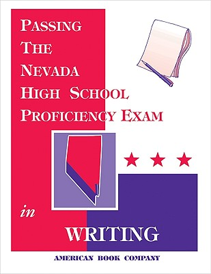 Passing the Nevada High School Proficiency Exam in Writing - Freel, Brian, and Holmes, Harriet C, and Struder, Maria L