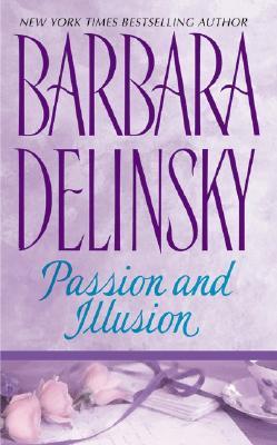 Passion and Illusion - Delinsky, Barbara