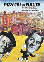 Passport to Pimlico - Henry Cornelius