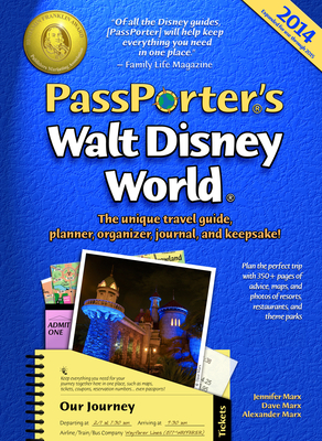 PassPorter's Walt Disney World: The Unique Travel Guide, Planner, Organizer, Journal, and Keepsake! - Marx, Jennifer, and Marx, Dave, and Marx, Allison Cerel