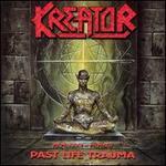Past Life Trauma (1985-1992)