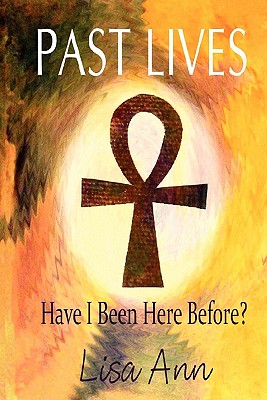 Past Lives: Have I Been Here Before? - Riccardelli, Lisa Ann, and Lane, Renee (Editor)