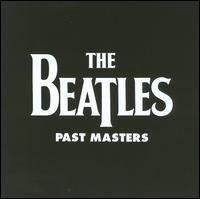 Past Masters - The Beatles