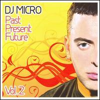 Past Present Future, Vol. 2 - DJ Micro