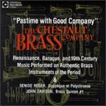 Pastime with Good Company - Chestnut Brass Company; Chestnut Brass Company (brass)
