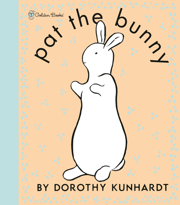 Pat the Bunny Deluxe Edition (Pat the Bunny) - Kunhardt, Dorothy, and Golden Books (Illustrator)