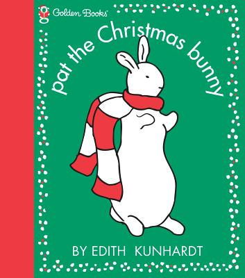 Pat the Christmas Bunny - Kunhardt, Edith