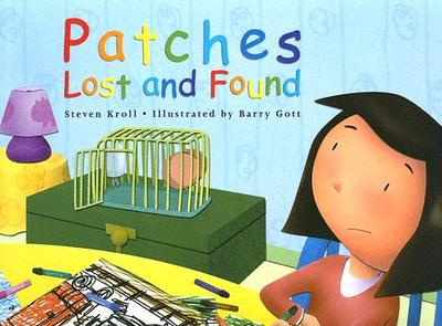 Patches Lost and Found - Kroll, Steven