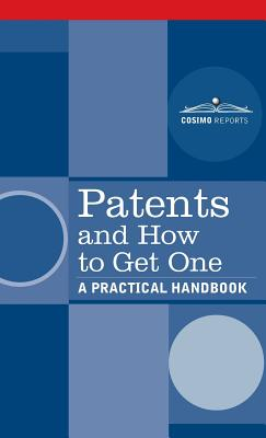 Patents and How to Get One: A Practical Handbook - U S Department of Commerce