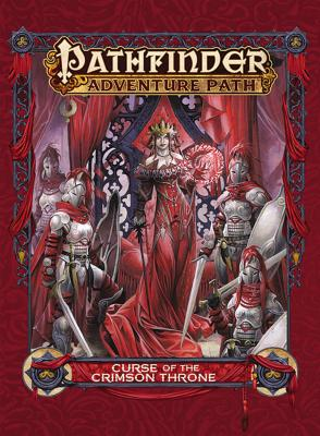 Pathfinder Adventure Path: Curse of the Crimson Throne - Jacobs, James, and Logue, Nicolas, and Schneider, F Wesley