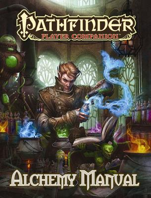 Pathfinder Player Companion: Alchemy Manual - Paizo Publishing