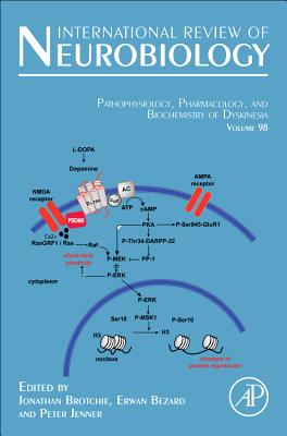 Pathophysiology, Pharmacology and Biochemistry of Dyskinesia - Brotchie, Jonathan