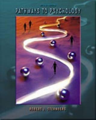 Pathways to Psychology - Sternberg, Robert J, Dr., PhD