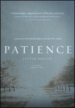 Patience (After Sebald) - Grant Gee