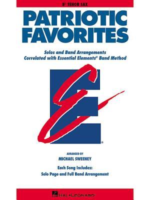 Patriotic Favorites: BB Tenor Saxophone - Hal Leonard Corp (Creator), and Sweeney, Michael