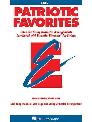 Patriotic Favorites for Strings: Cello - Moss, John, Dr.