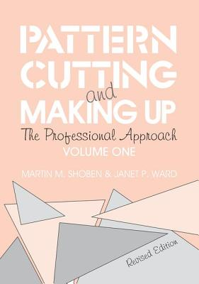 Pattern Cutting and Making Up - Ward, Janet, and Shoben, Martin