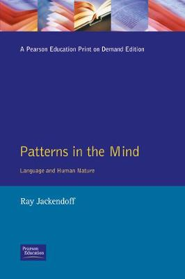 Patterns in the Mind: Language and Human Nature - Jackendoff, Ray