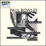 Paul Bowles: Nocturne for two pianos; Sonata for oboe and clarinet; etc.