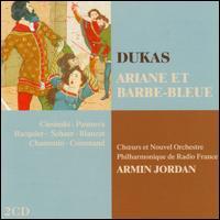 Paul Dukas: Ariane et Barbe-Bleue - André Meurant (tenor); Anne-Marie Blanzat (soprano); Chris de Moor (bass); Gabriel Bacquier (baritone);...