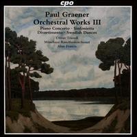 Paul Graener: Orchestral Works, Vol. 3 - Oliver Triendl (piano); Uta Jungwirth (harp); Munich Radio Orchestra; Alun Francis (conductor)