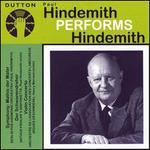 Paul Hindemith Performs Hindemith