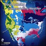 Paul Lansky: Contemplating Weather