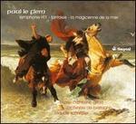 Paul Le Flem: Symphonie No. 1; Fantasie; La Magicienne de la Mer