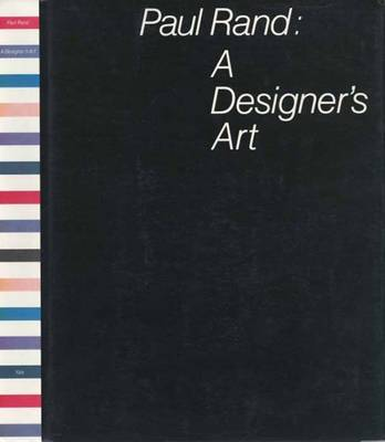 Paul Rand: A Designers Art - Rand, Paul, Mr., and Rand