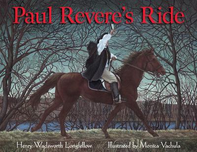 Paul Revere's Ride - Longfellow, Henry Wadsworth